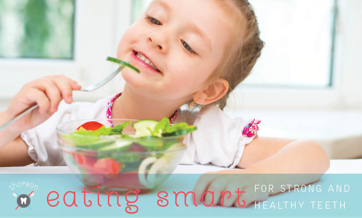 Eating Smart for Strong and Healthy Teeth