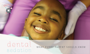 What Parents Need To Know About Dental Sedation